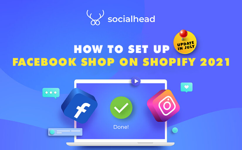 How to set up Facebook Shop on Shopify? (Updated)