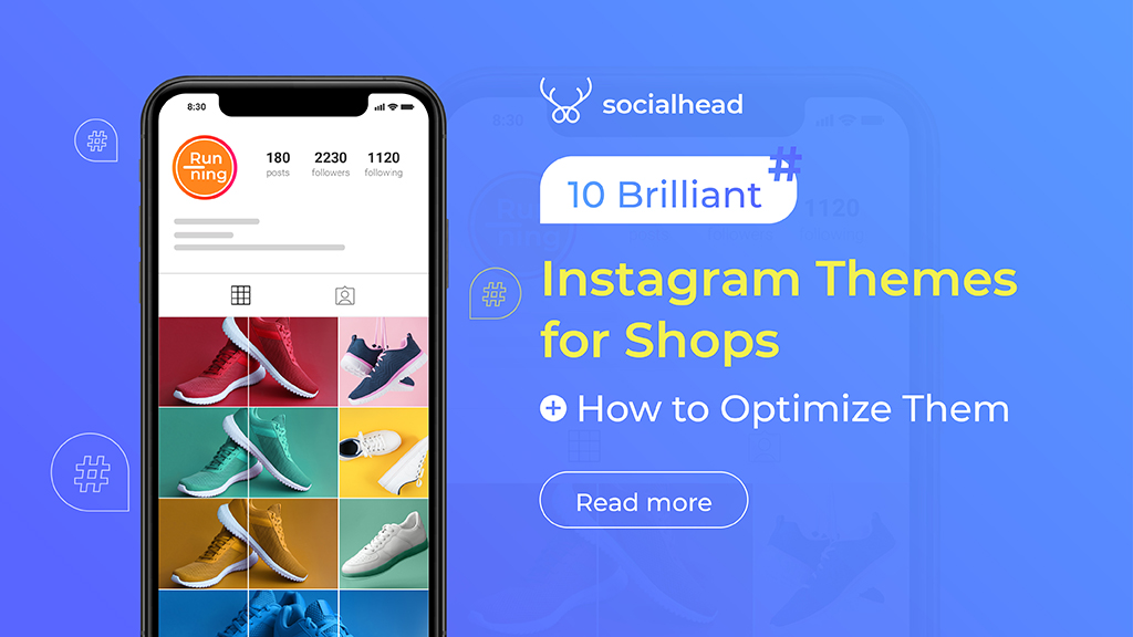 10 Brilliant Instagram Themes for Shops & How to Optimize Them