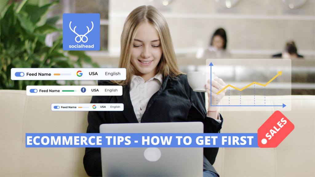How to Get Your First Sale When Selling Online - ECommerce Tips