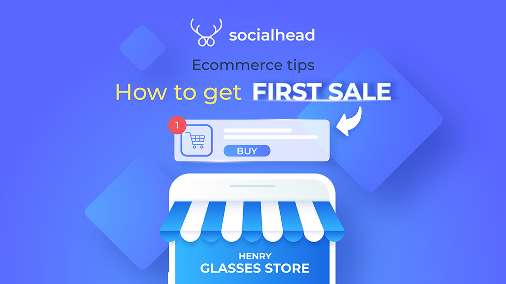 How to Get Your First Sales When Selling Online - ECommerce Tips