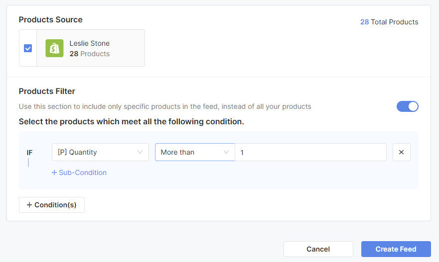 According to this condition, only products that have more than 1 piece will be included in the feed.