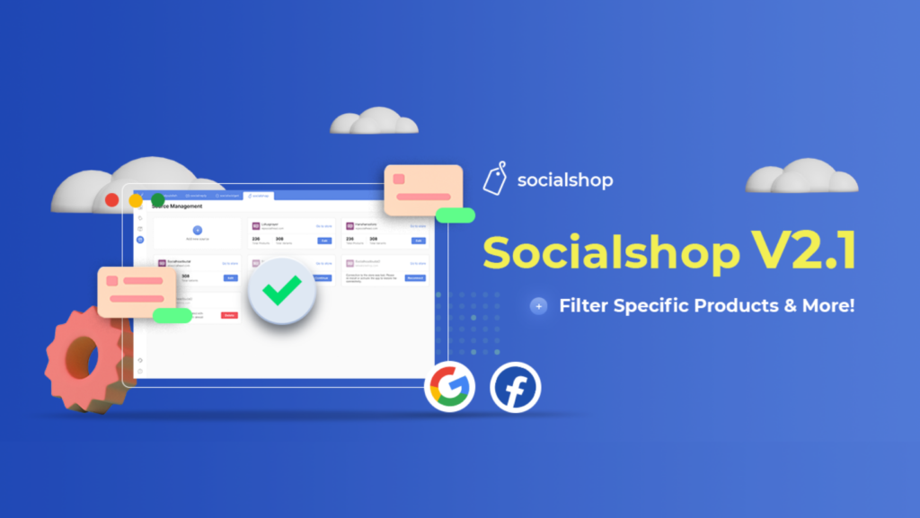 How to Get Your Google Shopping Feed Approved 2 Minutes | Socialshop Version 2.1