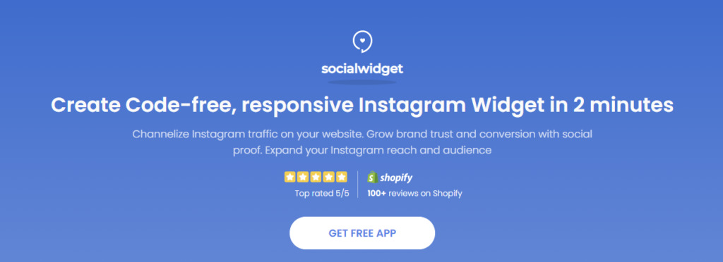 Socialwidget can help you build more credibility with Instagram