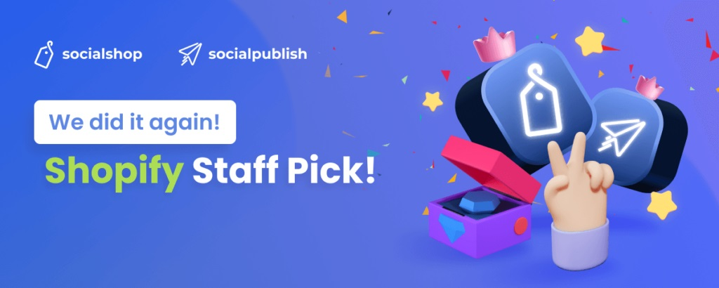 Socialshop once again shows up in Shopify Staff Pick