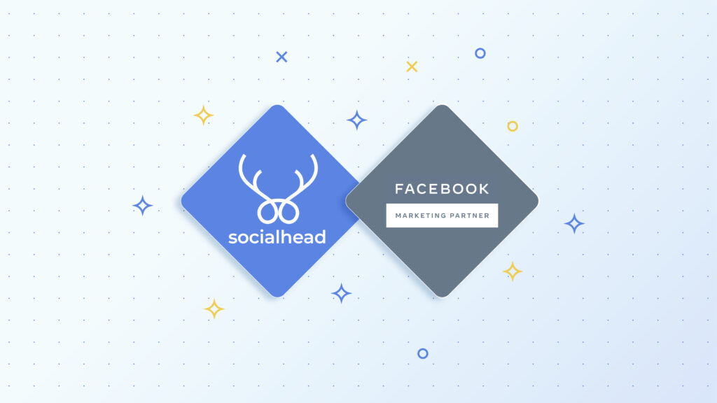 Socialhead - The FIRST Facebook Marketing Partner to launch FBE worldwide