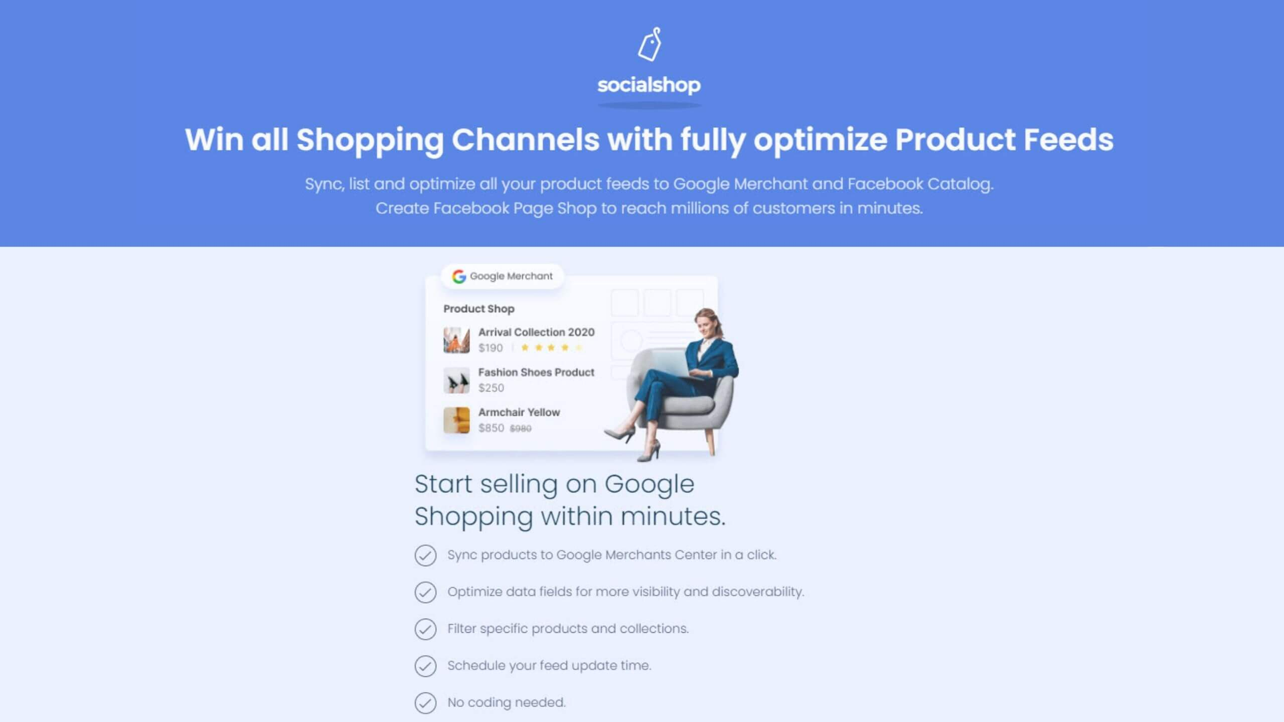 Socialshop support you create and sync products to Google Merchant Center from Shopify, WooCommerce, and BigCommerce