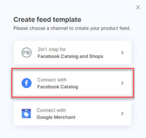 Choose to connect with Facebook Catalog - Sync Shopify Products to Facebook