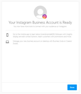 Now, your Instagram business account is ready