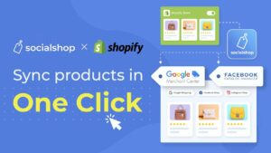 Socialshop - Sync products from Shopify/WooCommerce/BigCommerce to Facebook automatically easier than ever