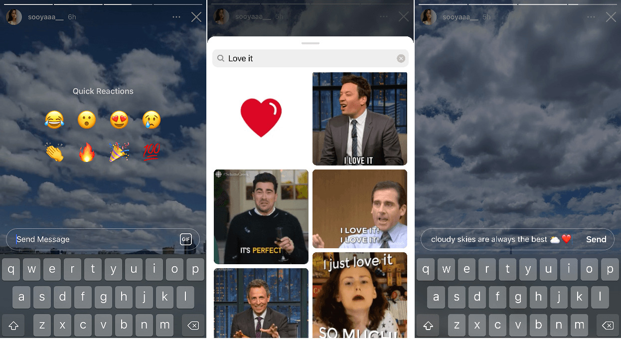 You can now reply to other users' stories with various reactions and GIFs besides text