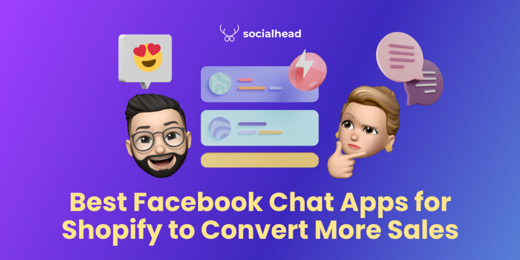 Best Facebook Chat Apps for Shopify to Convert More Sales!