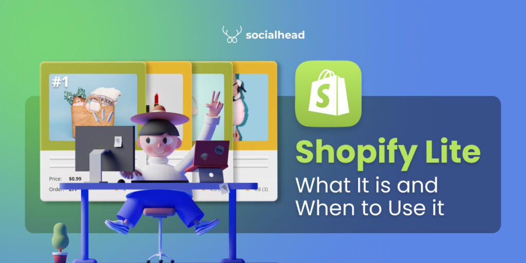 Shopify Lite- What it is and When to Use it?
