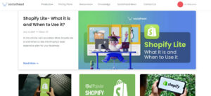 Socialhead is a huge source of blogs about not only Shopify but also other platforms
