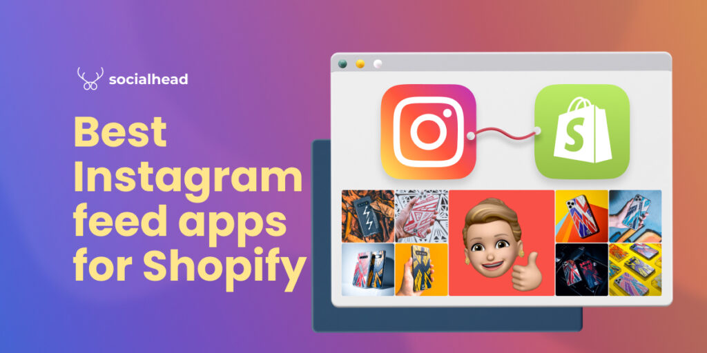 Best Instagram Feed Apps for Shopify