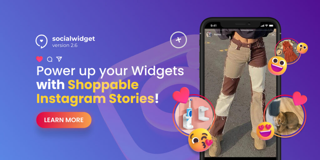 Socialwidget v2.7: Power up your Widgets with shoppable Instagram Stories!